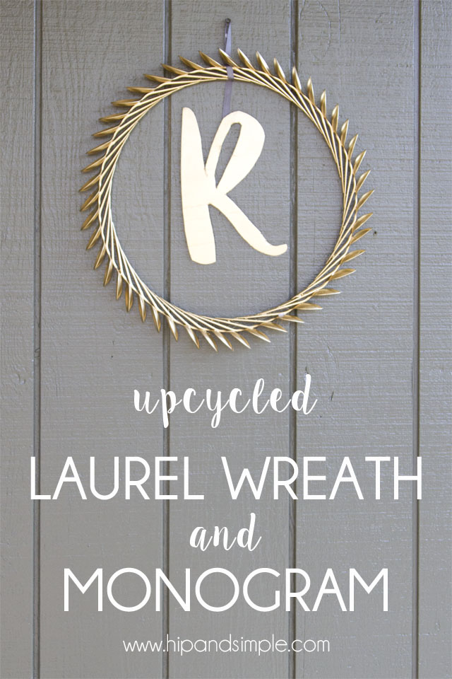 Upcycled Laurel Wreath and Monogram