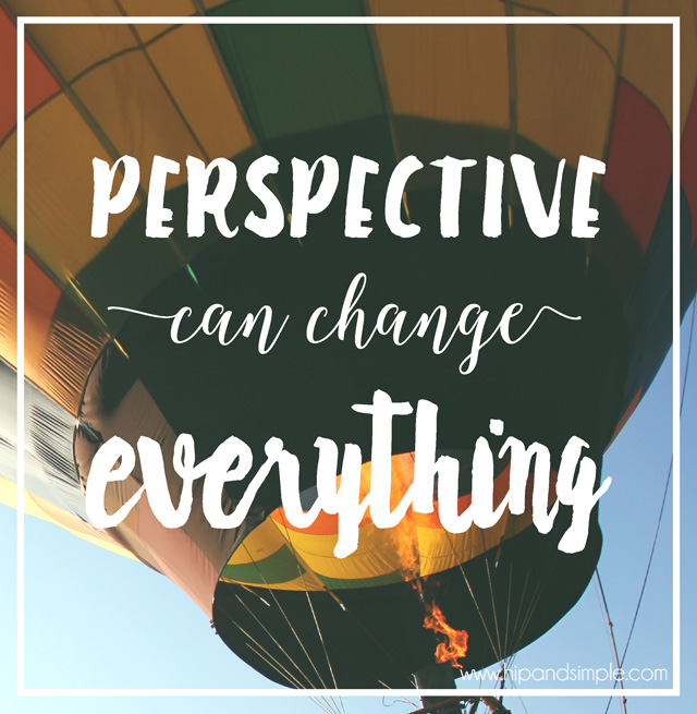 Perspective Can Change Everything – My Gratitude List