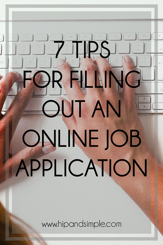 7 Tips for filling out an online job application