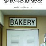 Bakery Sign DIY Farmhouse Decor