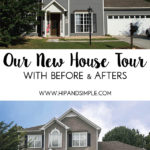 Our New House Tour – a before and after look